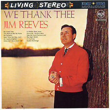 We Thank Thee by Jim Reeves (CD, Oct-1995, Bmg/Rca Records Label)