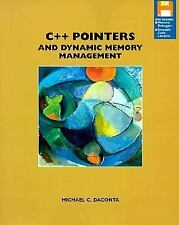 C++ Pointers and Dynamic Memory Management by Daconta, Michael C.