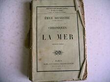CHRONIQUES DE LA MER Emile Souvestre 1856