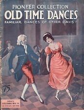 OLD TIME DANCES piano solos PIONEER COLLECTION Jigs & Reels, Two-Steps 1928