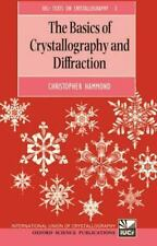 The Basics of Crystallography and Diffraction International Union of Crystallog