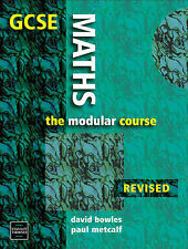 GCSE Maths: The Modular Course, Metcalf, Paul, Bowles, David
