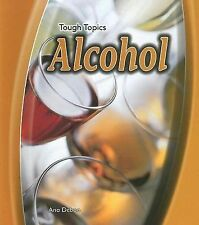 Alcohol (Heinemann First Library: Tough Topics), Deboo, Ana, Good Book