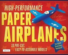 High-Performance Paper Airplanes Kit : 10 Pre-Cut, Easy-to-Assemble Models by...