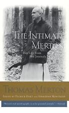 the Intimate merton: His Life Form His Journals (Auto-Biography) by Merton, Tho