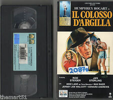 Il Colosso d' Argilla (1956) VHS Columbia Video -  Humprey Borgart Rod Steiger
