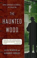 The Haunted Wood: Soviet Espionage in America--The Stalin Era (Modern Library Pa