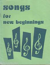 SONGS FOR NEW BEGINNINGS Christian Sheet Music / Book