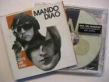 "MANDO DIAO ""GIVE ME FIRE"" - CD"
