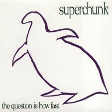 SUPERCHUNK, The Question Is How Fast / Forged It / 100,000 Fireflies (The Magnet