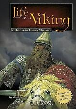 You Choose Warriors Ser.: Life as a Viking : An Interactive History Adventure...