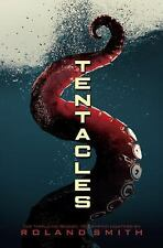 Tentacles by Roland Smith (2009, Hardcover)
