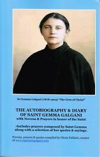 The Autobiography & Diary of St Gemma Galgani with Novena & Prayers -Brand New!