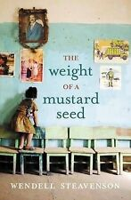 The Weight Of A Mustard Seed By Wendell Steavenson (Paperback, 2009)