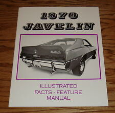1970 AMC Javelin Illustrated Facts Feature Manual Brochure 70