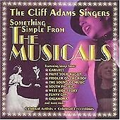 The Cliff Adams Singers - Something Simple From The Musicals  (2001 CD Album)