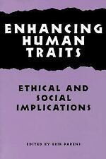 Enhancing Human Traits: Ethical and Social Implications (Hastings-ExLibrary