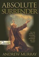 Absolute Surrender by Andrew Murray (2005, Paperback)