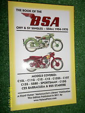 BSA C10L C11G C12 C15 C15SS C15T C15S SS80 C15G C25 B25 BOOK OF / MANUAL 1954-70