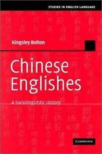Studies in English Language: Chinese Englishes : A Sociolinguistic History by...