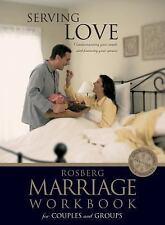 Serving Love (Rosberg Marriage Workbooks)
