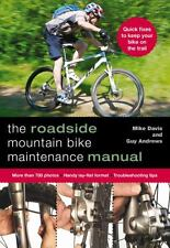 The Roadside Mountain Bike Maintenance Manual~Step-by-Step Repairs~Photos~NEW
