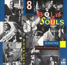 8 BOLD SOULS - Sideshow CD ** Excellent Condition **