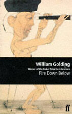 William Golding Fire Down Below (Sea Trilogy) Very Good Book