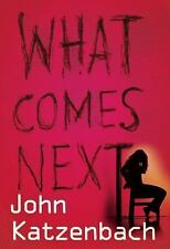 What Comes Next, .,, Katzenbach, John, Very Good, 2013-06-11,