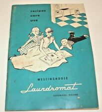 1952 Westinghouse Laundromat Recipe Book Laundry Washer Dryer Instructions