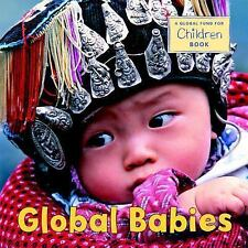 Global Babies The Global Fund for Children Board book