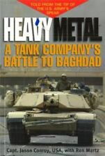 Heavy Metal: A Tank Company's Battle to Baghdad by Conroy, Maj. Jason