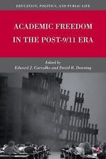 Academic Freedom in the Post-911 Era (Education, Politics, and Public Life)