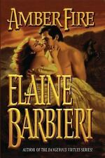 Amber Fire by Elaine Barbieri (2013, Paperback)