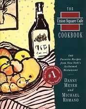 THE UNION SQUARE CAFE COOKBOOK by Danny Meyer Hardcover with DJ ~ FIRST EDITION
