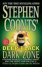 "Stephen Coont's ""Deep Black Dark Zone"" by Stephen Coonts, Jim DeFelice Good Book"