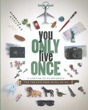 LONELY PLANET YOU ONLY LIVE ONCE -  (HARDCOVER) NEW