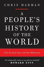 A People's History of the World : From the Stone Age to the New Millennium,...