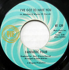 FANTASTIC FOUR 45 I've Got to Have You / Win or Lose RIC TIC Soul VG++ #B345