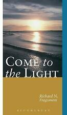Come to the Light: An Invitation to Baptism and Confirmation