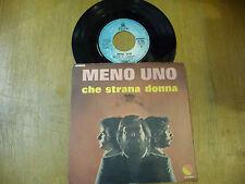 """MENO UNO""""CHE STRANA DONNA-disco 45 giri EMI 1978"""" PROG. ITALY-"""