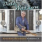 Dale Watson & His Lone Stars - The Truckin' Sessions, Volume 2 (2009)  CD  NEW
