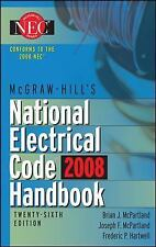 National Electrical Code 2008 Handbook : Based on the Current 2008