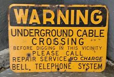 Warning Underground Cable Bell Telephone Original Large 20x14 Sign