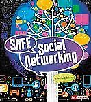 Tech Safety Smarts Ser.: Safe Social Networking by Heather E. Schwartz (2013,...