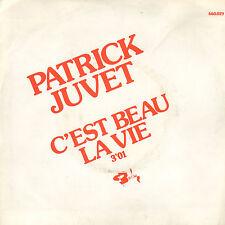 """PATRICK JUVET – C'est Beau La Vie (RARE 1974 VINYL SINGLE 7"""" FRANCE)"""