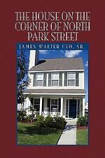 The House on the Corner of North Park Street by James Walter Ceo (2009,...