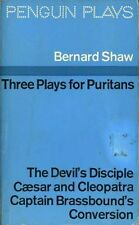 Three Plays for Puritans: The Devil's Disciple; Caesar and Cleopatra; Captain Br