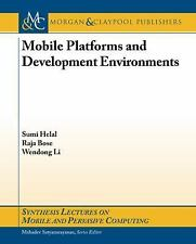 Synthesis Lectures on Mobile and Pervasive Computing: Mobile Platforms and...