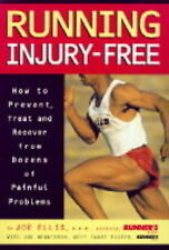 Running Injury Free: How to Prevent, Treat and Recover